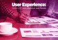 User Experience: Como o UX pode alavancar suas vendas