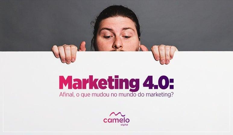 Marketing 4.0: Definição, importância e como aplicar