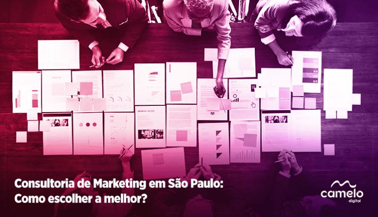 Consultoria de marketing em São Paulo: Como escolher a melhor?
