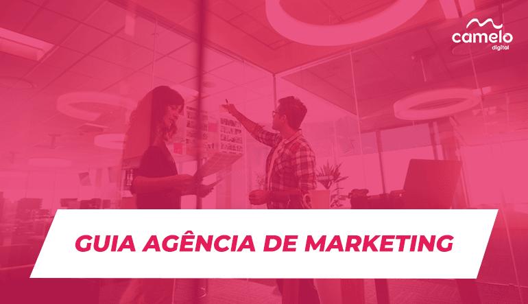 Guia completo para você escolher uma agência de marketing digital em São Paulo
