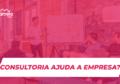 Como uma consultoria de marketing pode contribuir com o sucesso da sua empresa?