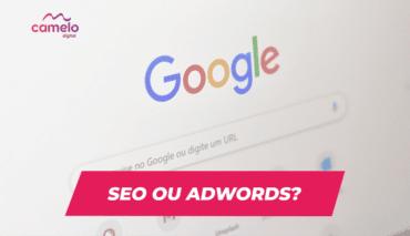 Como aparecer no Google: SEO ou Google Ads?