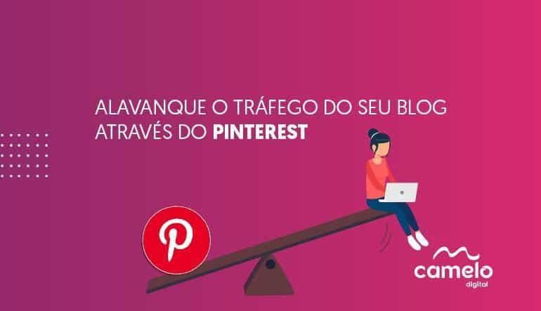 Alavanque o tráfego do seu blog através do Pinterest