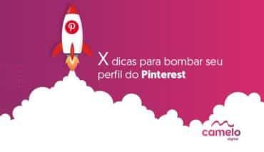 4 dicas para bombar seu perfil do Pinterest