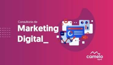 Consultoria de marketing digital: O que é, como funciona e quais os benefícios de contratar?